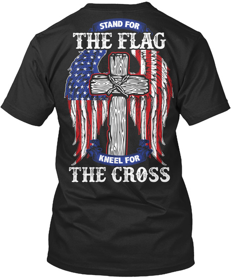 Stand For The Flag Kneel Cross Premium Tee T Shirt