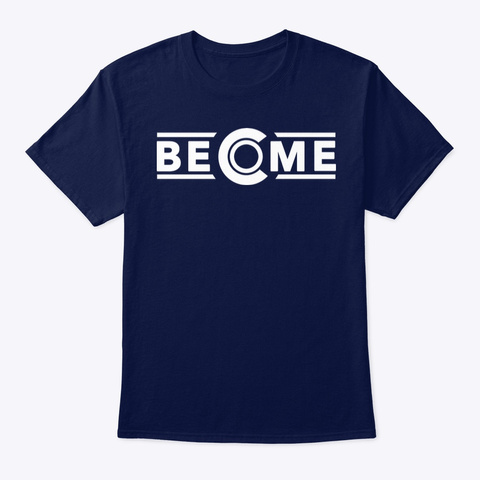 Become T Shirt Navy T-Shirt Front