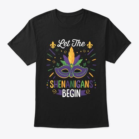 Let The Shenanigans Begin Shirt Black T-Shirt Front