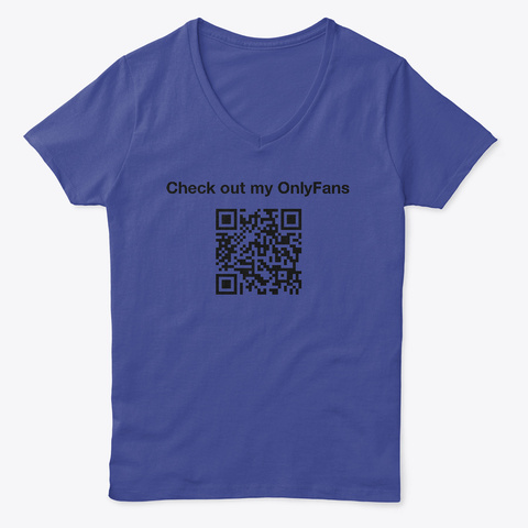 Check Out My Only Fans Deep Royal T-Shirt Front