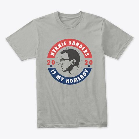 Homeboy Bernie Sanders 2020 Tshirt Light Grey T-Shirt Front