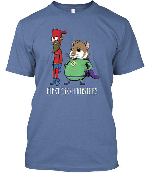 Hipsters Hamsters Denim Blue T-Shirt Front