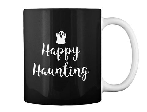 Happy Haunting Halloween Mug Black T-Shirt Back