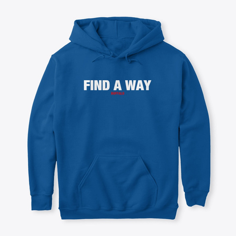 Find A Way Royal T-Shirt Front