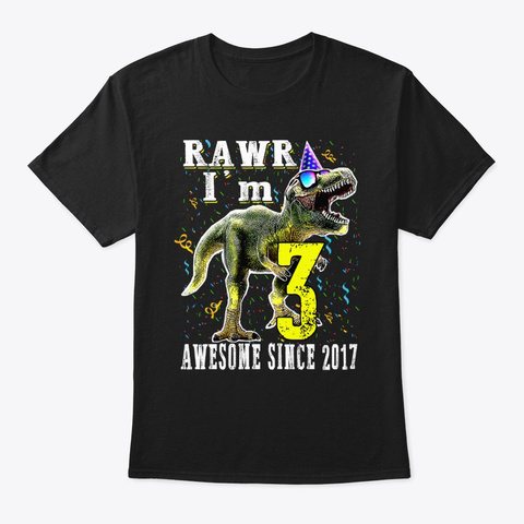 I'm 3 Awesome Since 2017 Dinosaur Black T-Shirt Front