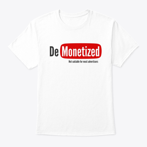Demonetized  Not Suitable White T-Shirt Front