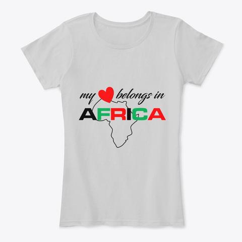 My Heart Belongs In Africa  Light Heather Grey T-Shirt Front
