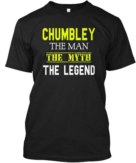 Chumbley The Man The Myth The Legend Black T-Shirt Front
