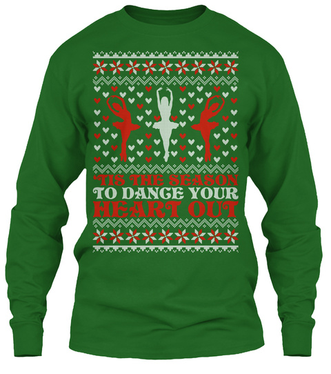 Tis The Season To Dange Your Heart Out Irish Green T-Shirt Front