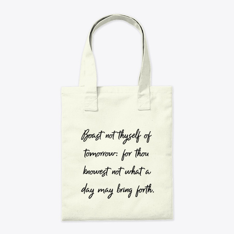 Proverbs 27:1 Natural T-Shirt Back