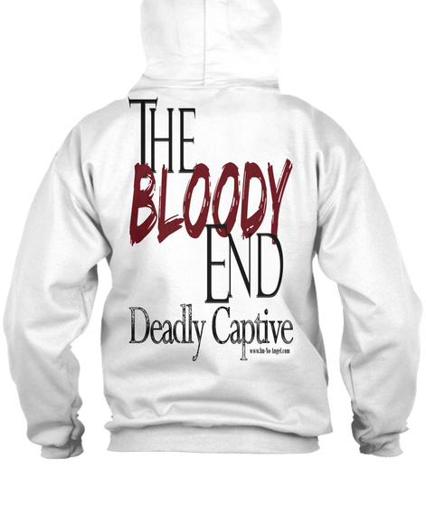 https://teespring.com/the-bloody-end-ld-hoodie#pid=290&cid=6270&sid=back