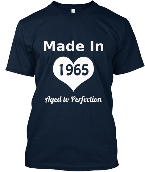 Made In 1965 Aged To Perfection New Navy Maglietta Front