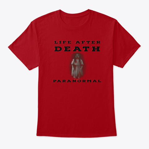 Life After Death Paranormal Official  Deep Red T-Shirt Front