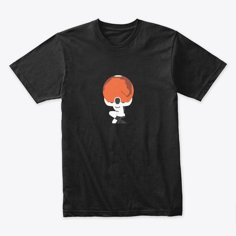 Starman Atlas: Mars 🚀 #Sfsf Black T-Shirt Front