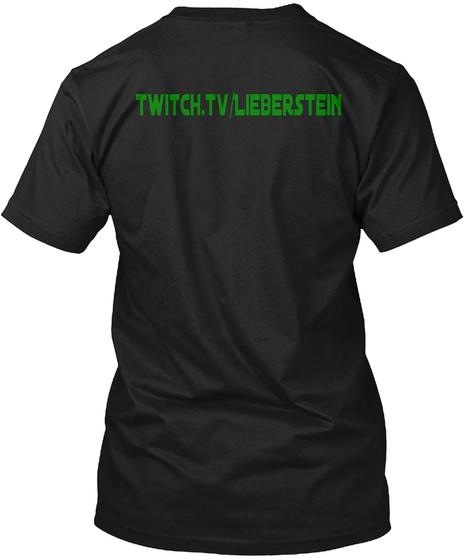Twitch.Tv/Lieberstein Black T-Shirt Back