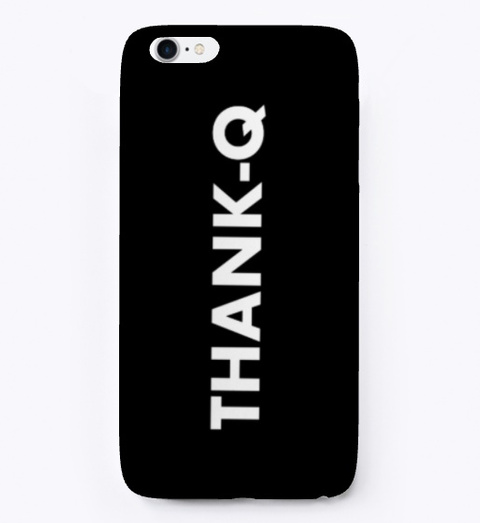 Thank Q I Phone/Android Cases Black T-Shirt Front