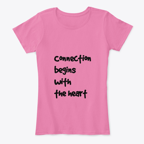 The Heart True Pink T-Shirt Front