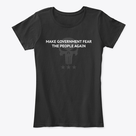 Make Govt Fear The People Again   Pnshr Black T-Shirt Front