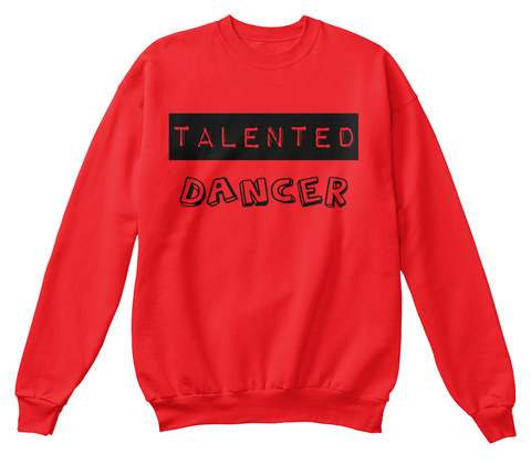 Talented Dancer Fire Red T-Shirt Front
