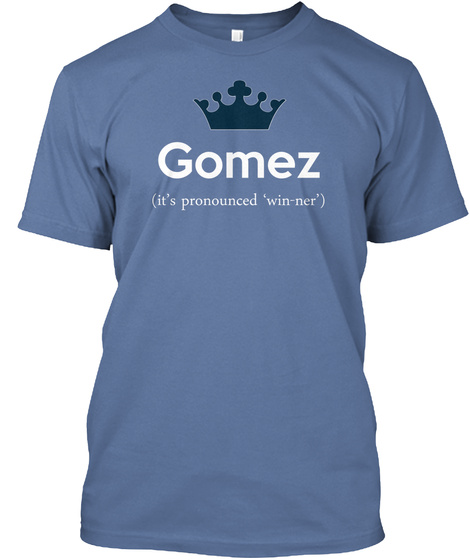Gomez Its Pronounced Winner Denim Blue T-Shirt Front
