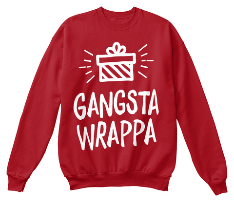 Gangsta Wrappa Deep Red  Moletom Front