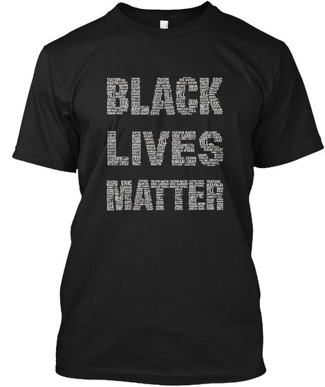 Black Lives Matter Black T-Shirt Front