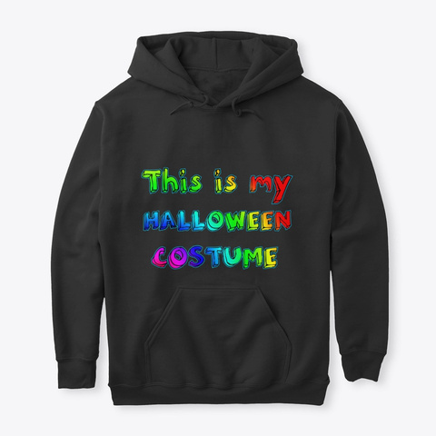 Halloween Costume This Is My Black T-Shirt Front