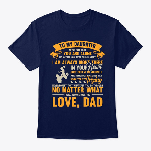 Soldier Poster   To My Daughter Navy T-Shirt Front