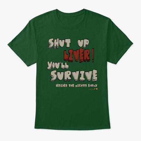 Shut Up Liver Deep Forest T-Shirt Front