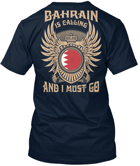Bahrain Is Calling T Shirts New Navy T-Shirt Back
