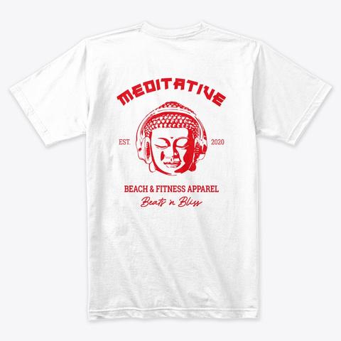 Original Meditative   Red Print White T-Shirt Back