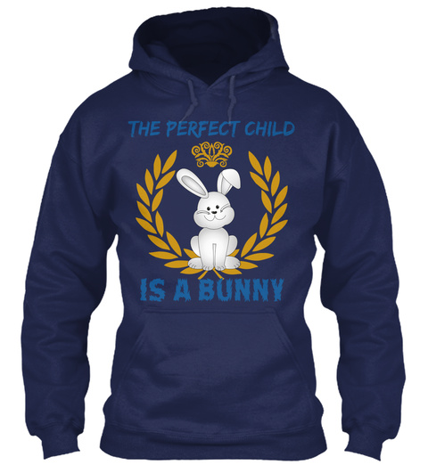 The Perfect Child Is A Bunny Navy T-Shirt Front