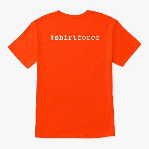 Keep Calm And Long Live S Controls Orange T-Shirt Back