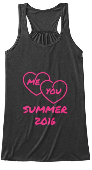 Me You Summer 2016 Dark Grey Heather T-Shirt Front