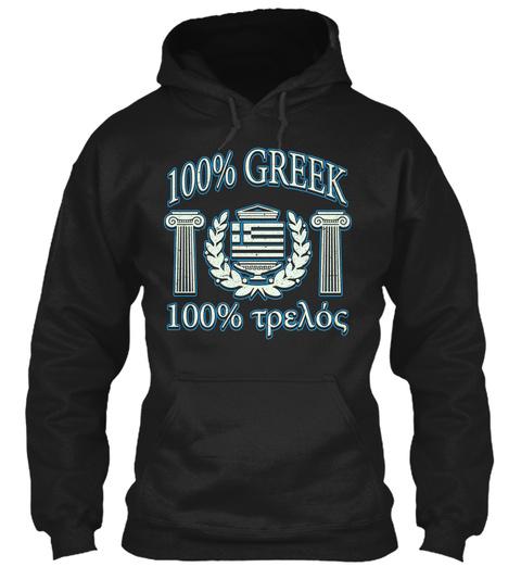 100% Greek 100%  Black T-Shirt Front