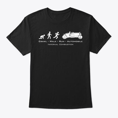 Crawl Walk Run Automobile Black Black T-Shirt Front