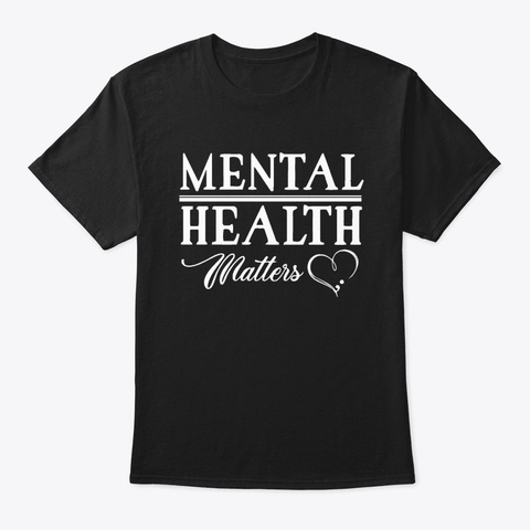 mental health matters t shirt