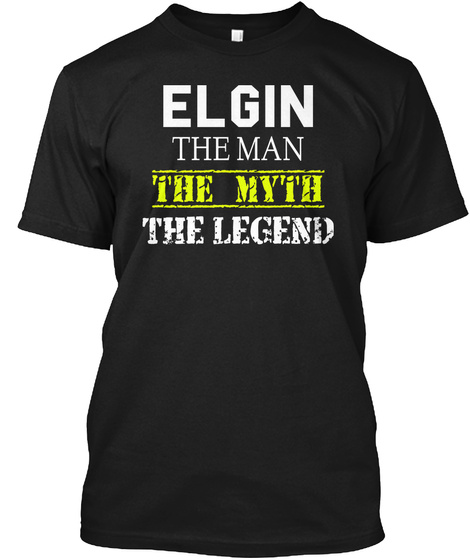 Elgin The Man The Myth The Legend Black T-Shirt Front