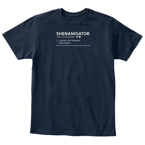 Shenanigans Shirt   Shenanigans T Shirts New Navy T-Shirt Front