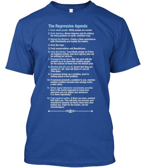 The Regressive Agenda Deep Royal T-Shirt Front