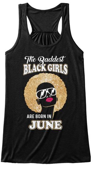 Baddest Black Born In June Shirt Black T-Shirt Front