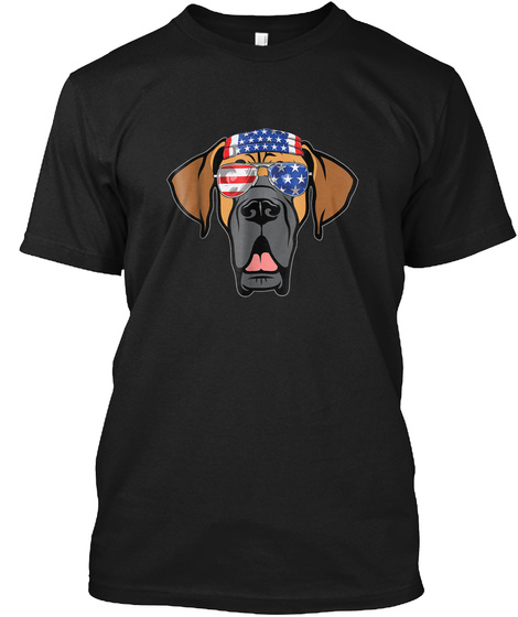 Funny Patriot Great Dane Shirt 4 Th July  Black T-Shirt Front