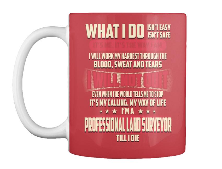 Professional-Land-Surveyor-What-I-Do-Gift-Coffee-Mug miniature 17