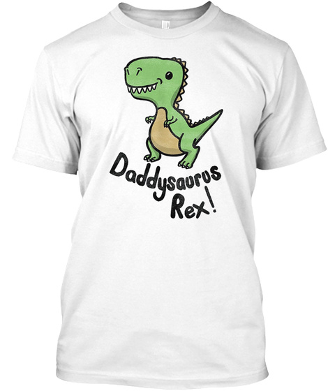 7820dba8a Funny Daddysaurus Rex T Dinosaur Products from Daddysaurus Rex T ...