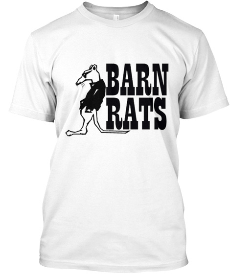 Barn Rats White T-Shirt Front