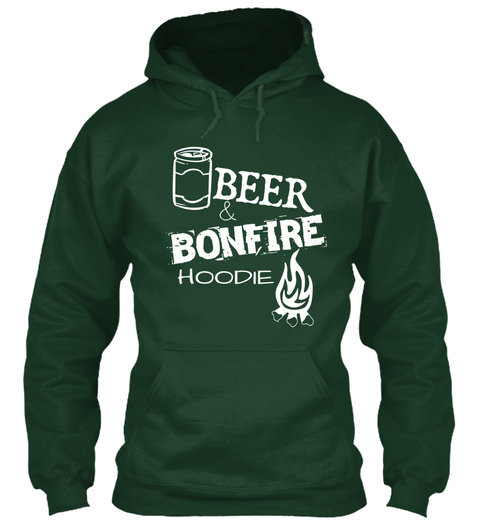 Beer & Bonfire Hoodie Forest Green T-Shirt Front