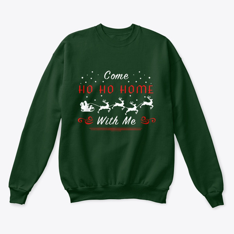 Come Ho Ho Home With Me!  Deep Forest  Camiseta Front