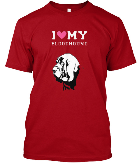 Bloodhound I Love Deep Red T-Shirt Front
