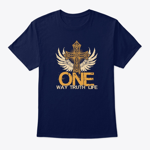 One Way One Truth One Life 1.0 T Shirt Navy T-Shirt Front