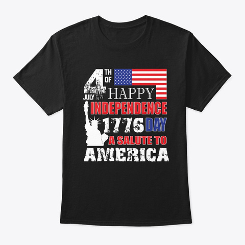 A Salute To America T Shirts 4th Of July Black T-Shirt Front